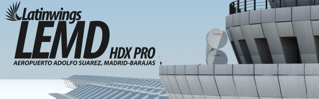 LatinWings - Madrid LEMD HDX Pro preview Mars 2016